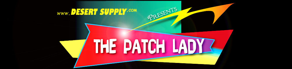 Desert Supply | Patch Lady